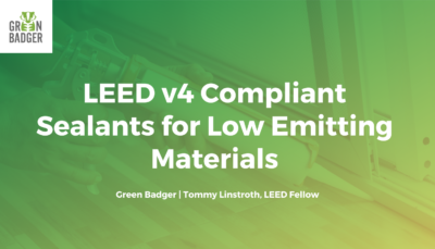 LEED v4 Compliant Sealants for Low Emitting Materials