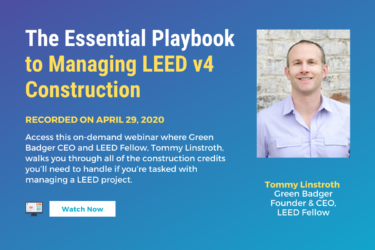 the essential playbook to managing leed v4 construction