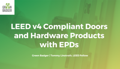 LEED v4 Compliant Doors and Hardware Products with EPDs