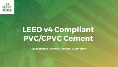 LEED v4 compliant PVC and CPVC cement