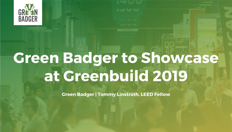 Green Badger to Showcase at Greenbuild 2019