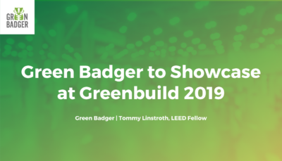 Green badger to showcase at GreenBuild 2019 conference with LEED software