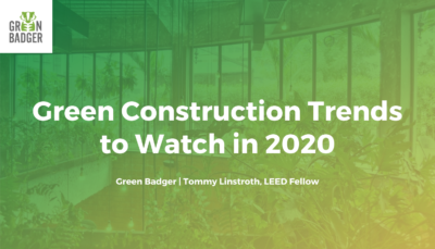 Green Construction Trends to Watch in 2020
