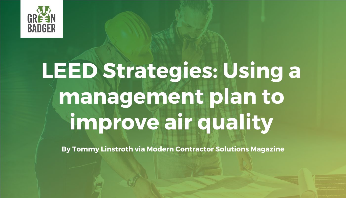 LEED Strategies: Using a management plan to improve air quality