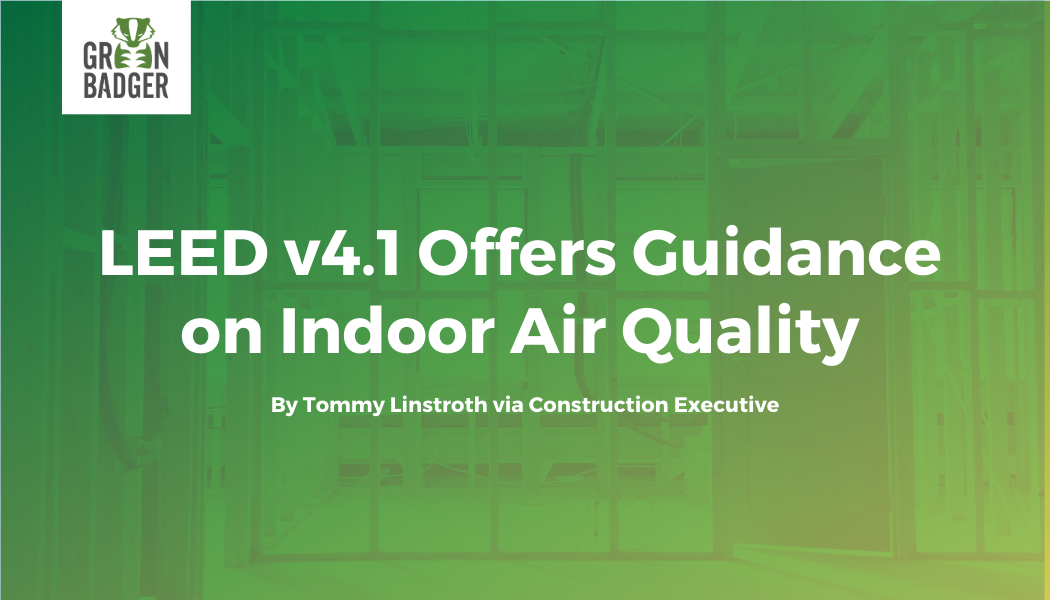 LEED v4.1 Offers Guidance on Indoor Air Quality