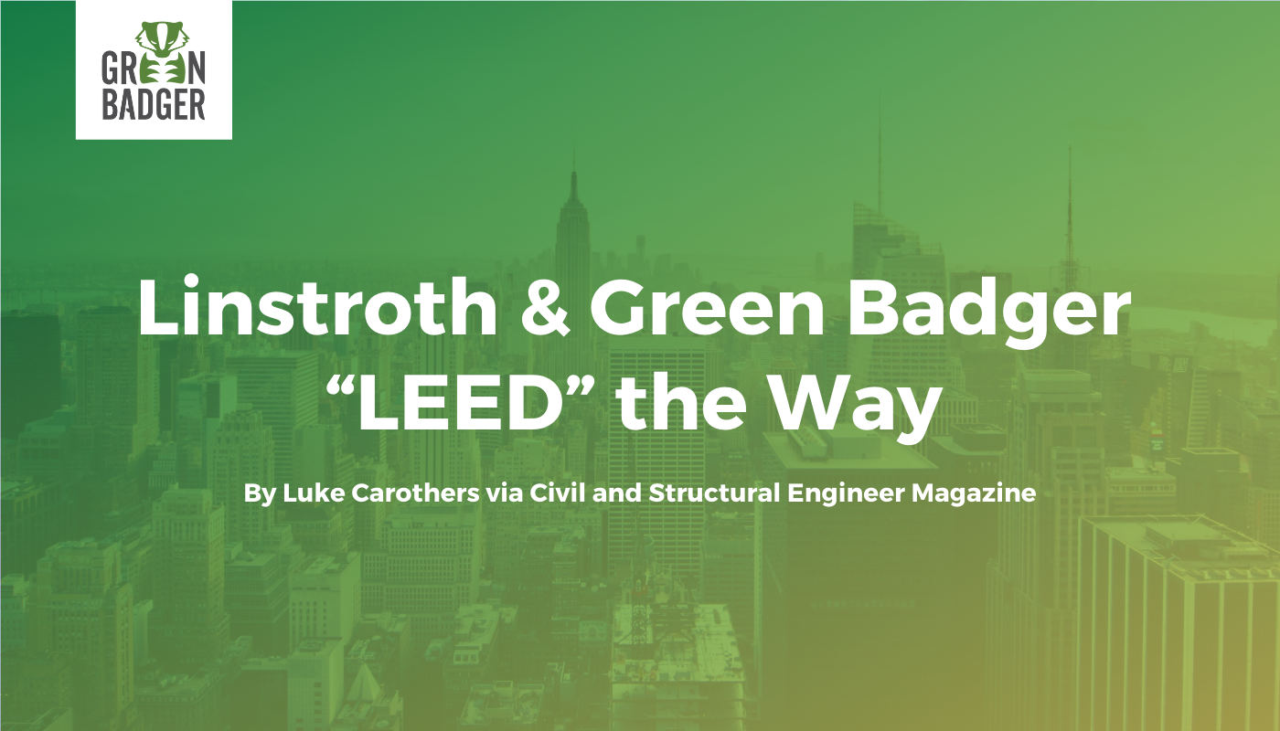 Tommy Linstroth & Green Badger LEED the Way