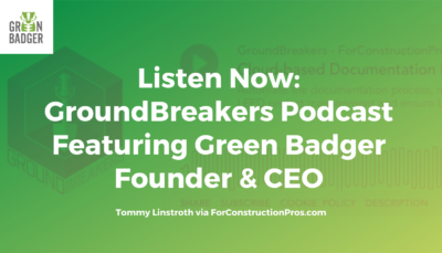GroundBreakers Podcast with Green Badger Founder & CEO Tommy Linstroth