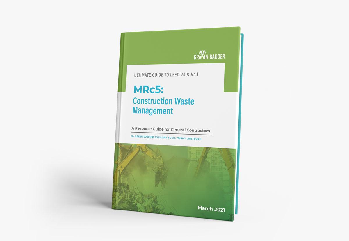 mrc5 ebook construction waste management leed v4 greenbadger