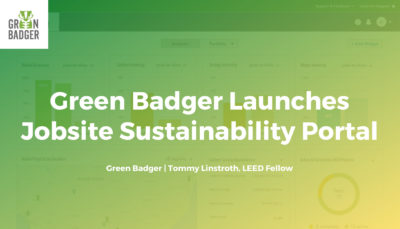 Green Badger Launches Jobsite Sustainability Portal